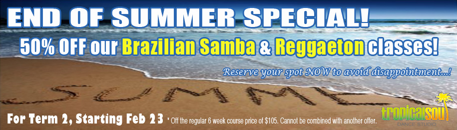 End Of Summer Special! 50% OFF Brazilian Samba & Reggaeton Classes