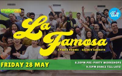 LA FAMOSA: SALSA & BACHATA PARTY – FRI 28 MAY
