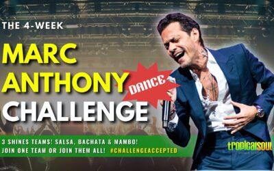MARC ANTHONY DANCE CHALLENGE – 4 Week Virtual Choreo Teams!